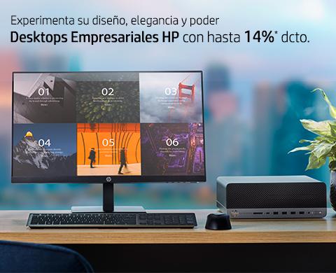 Experimenta su diseño, elegancia y poder. Desktops Empresariales HP con hasta 14%* dcto.